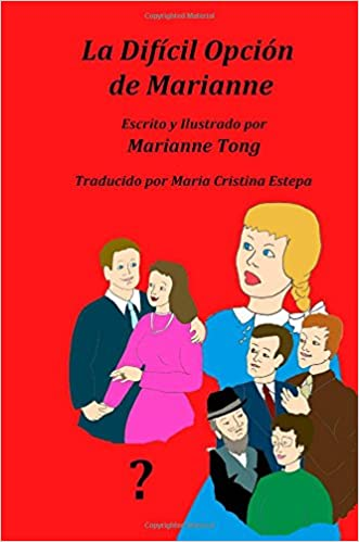 Amazon audiobook descargar La Dificil Opcion de Marianne: Marianne tiene un problema: Volume 2 (Marianne Grows Up) PDF PDB