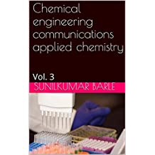 Chemical engineering communications applied chemistry : Vol. 3