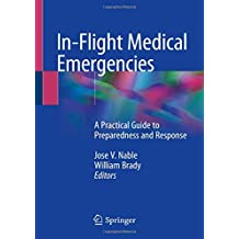 In-Flight Medical Emergencies: A Practical Guide to Preparedness and Response