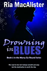 Drowning In Blues (Marry Go Round) (Volume 2) Paperback