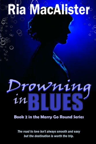 Read Online Drowning In Blues (Marry Go Round) (Volume 2) pdf epub