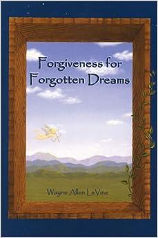 Book Forgiveness for Forgotten Dreams