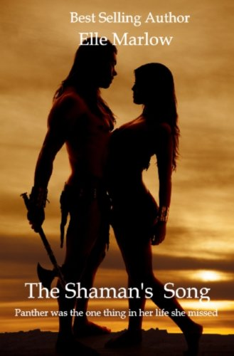The Shaman's Song by [Marlow, Elle]