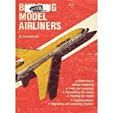 Building Scale Model Airliners, David Minton, 0890240566