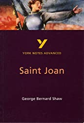 Saint Joan: A Chronicle Play in Six Scenes and an Epilogue: York Notes Advanced