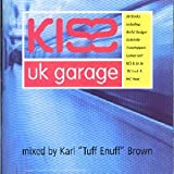 Kiss UK Garage