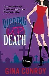 Digging Up Death (A Mari Duggins Mystery Book 1)