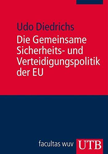 die-gemeinsame-sicherheits-und-verteidigungspolitik-der-eu-europa-kompakt-band-3427