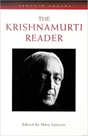 The Krishnamurti Reader