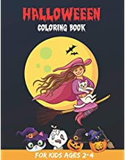 Halloween Coloring Book For Kids Ages 2-4: Cute Spooky Halloween Coloring Book For kids Witch's, Ghost, Bats and Many More. Happy Halloween Coloring Book For Toddlers, Preschoolers and Kids Ages 1-3, 2-5, 3-5, 4-8. (Halloween Books for Kids)