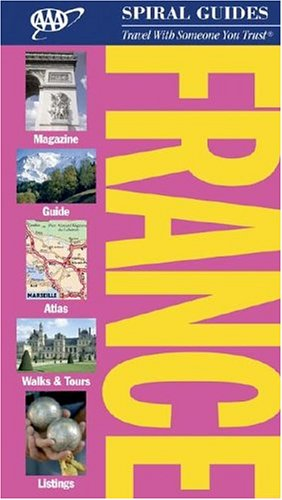 France Spiral Guide (AAA Spiral Guides: France) -
