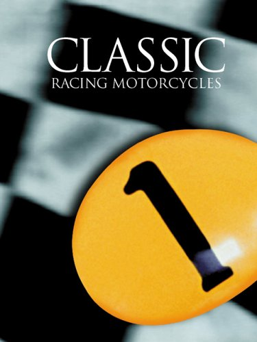 Classic Racing Motorcycles