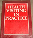 Health Visiting in Practice, Robertson, Carol, 0443041377