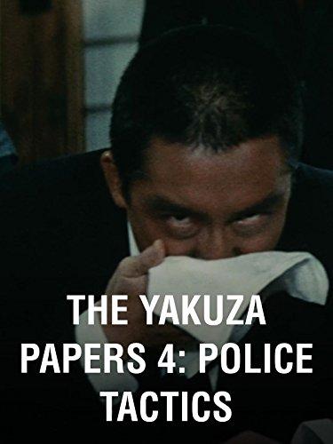 The Yakuza Papers 4: Police Tactics (Papers Yakuza)