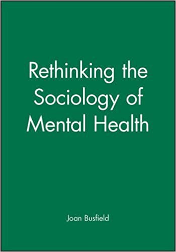 Book Rethinking the Sociology of Mental Health (2001-03-30)