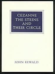 Cezanne, the Steins and Their Circle (Walter Neurath memorial lectures)