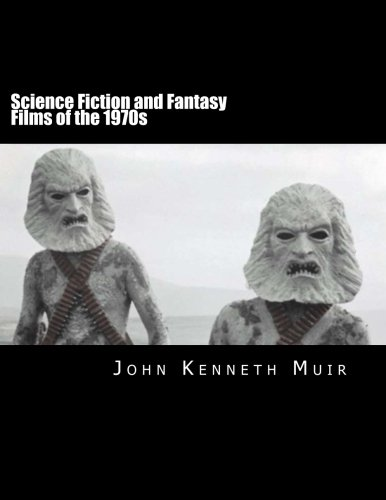 Science Fiction and Fantasy Films of the 1970s PDF