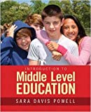 Introduction to Middle Level Education 3rd Edition