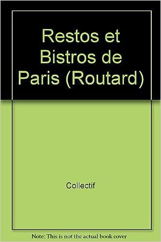 Télécharger en ligne Restos et bistros de Paris : Edition 1998-1999 pdf ebook