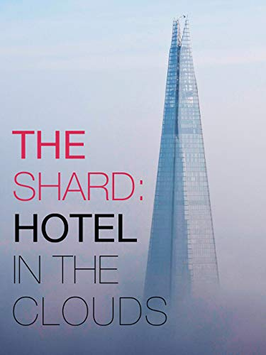 Shard - Hotel in the Clouds