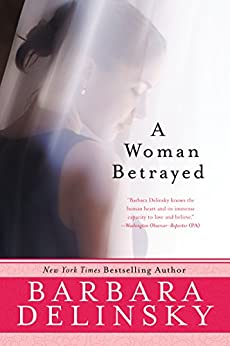 A Woman Betrayed by [Delinsky, Barbara]