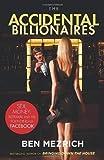 The Accidental Billionaires: Sex, Money, Betrayal