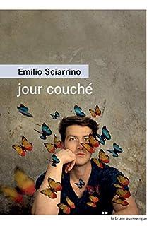 Jour couché, Sciarrino, Emilio
