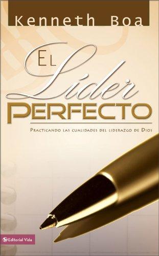 Download El líder perfecto: Practicando las cualidades del liderazgo de Dios (Spanish Edition) pdf
