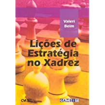 Licoes De Estrategia No Xadrez
