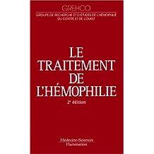 Le Traitement de l'Hemophilie 2e Ed.