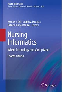 the nursing informatics implementation guide health informatics