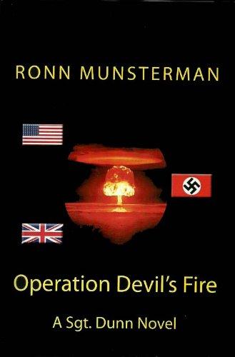 Operation Devil's Fire (Sgt. Dunn Novels Book 1)