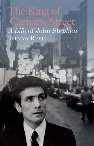 The King Of Carnaby Street: A Life of John Stephen PDF