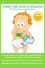 Toddler ABC Guide to Discipline: Quick Secrets to Loving Guidance Paperback