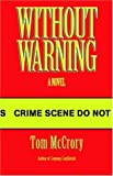 Without Warning, Tom McCrory, 1589611829