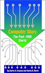 Computer Wars: The Post-IBM World