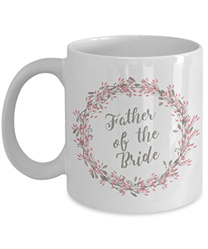 Father of the Bride Coffee Mug - Papa / Father of the Bride Gifts - Dad Wedding Mug