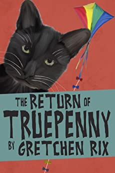 The Return of Truepenny by [Rix, Gretchen]