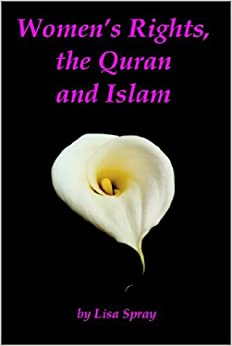 Women's Rights, the Quran and Islam