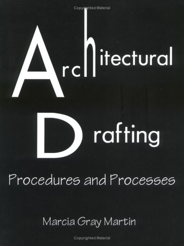 Architectural Drafting: Procedures & Processes