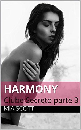 Harmony: Clube Secreto parte 3