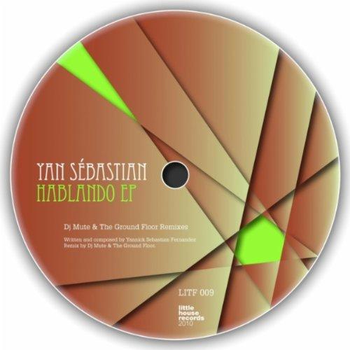 Amazon.com: Hablando (Yannick Baltassat The Ground Floor Remix): Yan