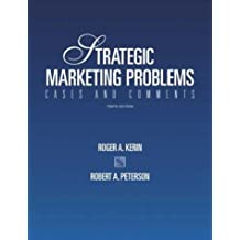 Strategic Marketing Problems: Cases and Comments, 10th Edition