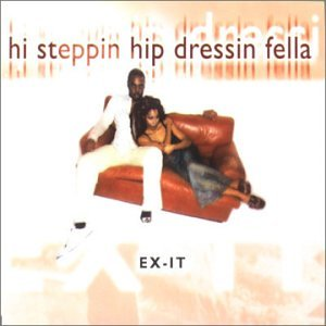 Ex-It Hi Steppin Hip Dressin Fella