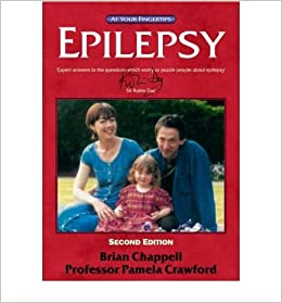 Epilepsy: The at Your Fingertips Guide 2nd Edition (At Your Fingertips)