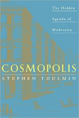Cosmopolis: The Hidden Agenda of Modernity by Stephen ...