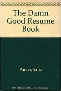 the damn resume book yana books