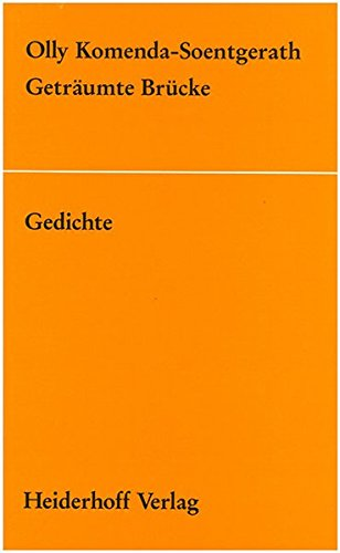 Geträumte Brücke.: Gedichte