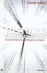 Histoire et Mystifications par Michael Parenti