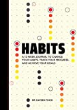 Habits: A 12-Week Journal to Change Your
